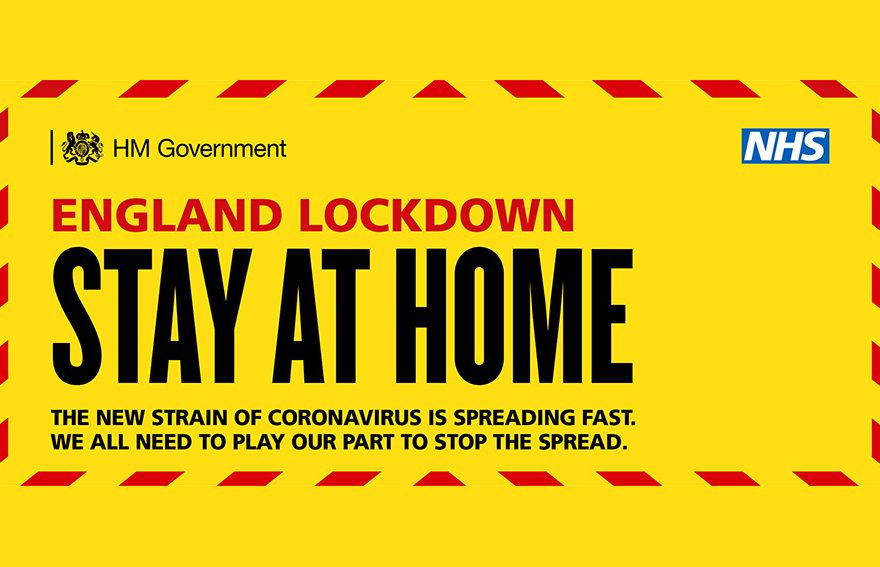 Covid-19 England Lockdown (January 2021): Stay at Home.