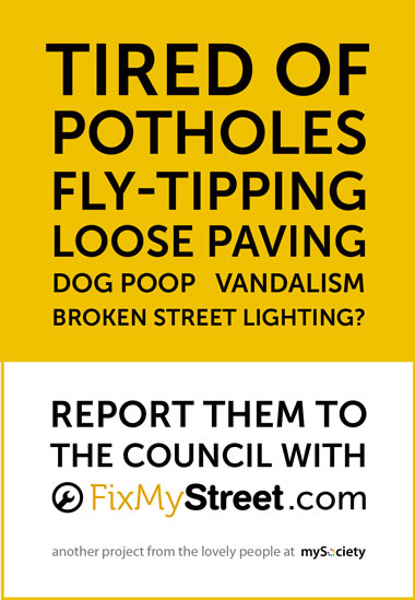 Report issues to your council via FixMyStreet.
